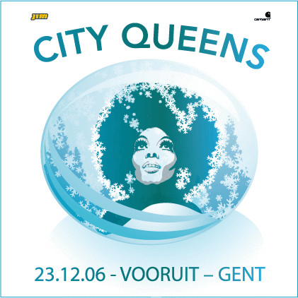 City Queens - Sat 23-12-06, Kunstencentrum Vooruit