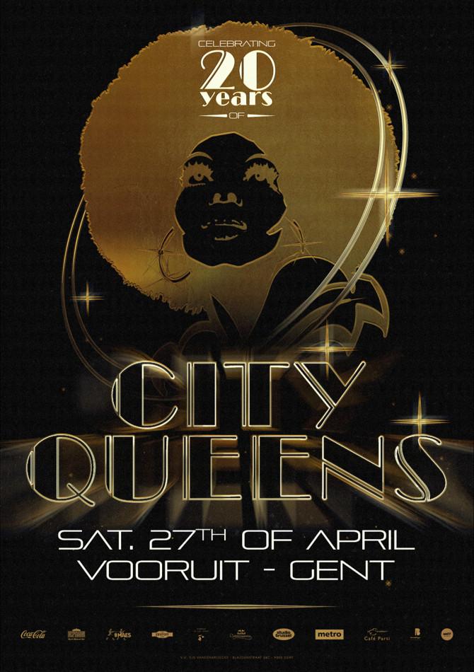 20 years City Queens - Sat 27-04-19, Kunstencentrum Vooruit