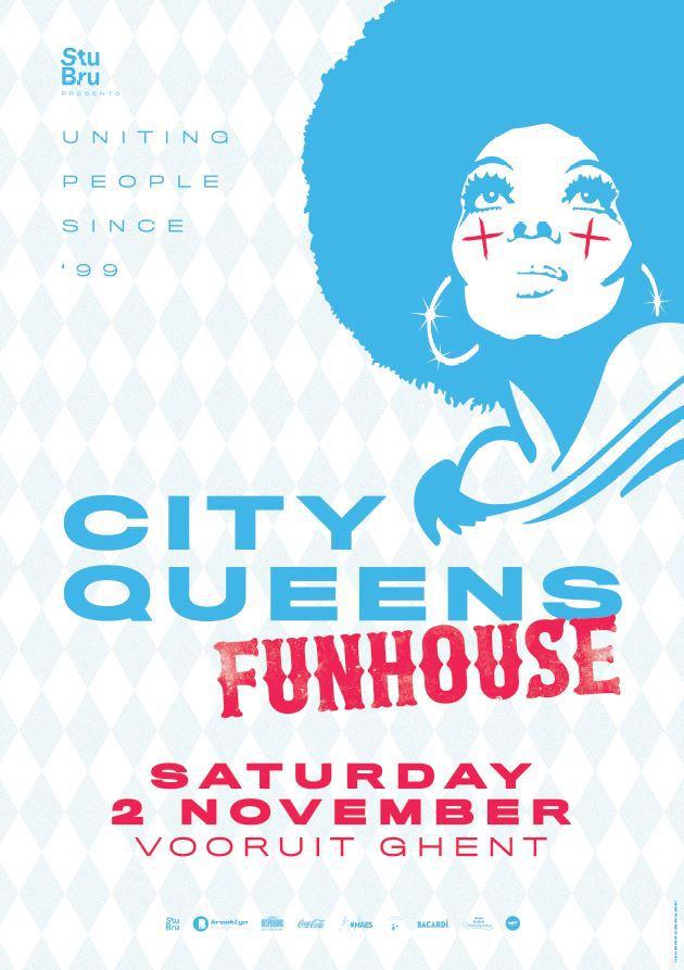 City Queens Funhouse - Sat 02-11-19, Kunstencentrum Vooruit